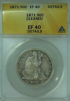 1871 SEATED HALF DOLLAR ANACS XF40 DETAILS50C US COIN LOT 3919