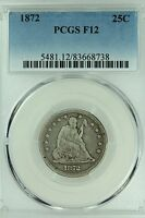 1872 SEATED QUARTER PCGS F12 25C US COIN LOT 3424