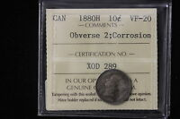 1880 H CANADA. 10 CENTS. OBV. 2. ICCS GRADED VF 20  XOD289 .