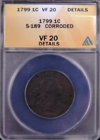 1799 DRAPED BUST LARGE CENT 1C, ANACS VF20 DETAILS, VF20 PG  $33,100