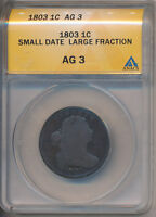 1803 SMALL DATE LARGE FRACTION DRAPED BUST LARGE CENT ANACS AG 3 FREE SHIP