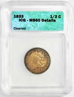 1833 1/2C HALF CENT UNC DETAILS MINT STATE 60 ICG CLASSIC HEAD US TYPE COIN RAINBOW TONED