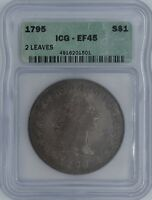1795 FLOWING HAIR DOLLAR $1 EXTRA FINE 45 ICG 2 LEAVES