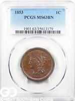 1853 LARGE CENT, BRAIDED HAIR PCGS MINT STATE 63 BN  TOUGH THIS , GREAT STRIKE