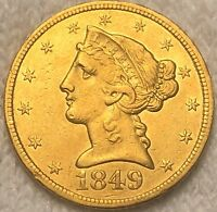 1849 C HALF EAGLE CORONET GOLD $5 UNCIRCULATED PRETTY RICH C