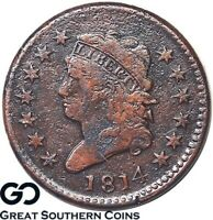 1814 LARGE CENT, CLASSIC HEAD,  EARLY DATE COPPER  SHIPS FREE