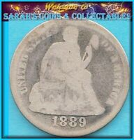 1889 SEATED LIBERTY DIME  90 SILVER BETTER DATE A BARGAIN BUY JUST $10.00
