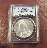 1890 O MORGAN DOLLAR PCGS MINT STATE 63 HOT 50 VAM 10 COMET VARIETY CALIFORNIA -SHIP FREE