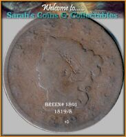 1819/8 CORONET LARGE CENT   OVER DATE BARGAIN PRICED BUY $19 SHIPS FREE