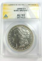 1888-S MORGAN SILVER DOLLAR GRADED BY ANACS AS AN AU-53 DETAILS-WIRE BRUSHED