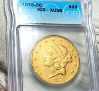 1876 CC $20 GOLD DOUBLE EAGLE ICG   AU58 HUNDREDS OF UNDERGR
