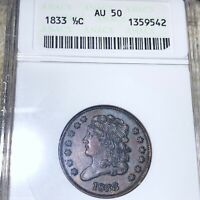 1833 CLASSIC HEAD HALF CENT ANACS   AU50 HUNDREDS OF UNDERGRADED COINS UP NO RES