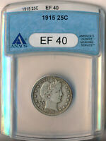 1915 BARBER SILVER QUARTER ANACS CERTIFIED EF 40 SHIPS FREE