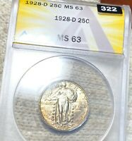 1928 D STANDING LIBERTY QUARTER ANACS   MS63 HUNDREDS OF UNDERGRADED COINS UP