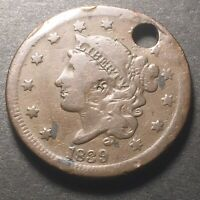 1839 US LARGE CENT 1C GREAT FULL LIBERTY &  COLOR OBSOLETE TYPE COIN HOLED
