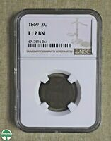 1869 TWO-CENT PIECE - NGC CERTIFIED - FINE 12