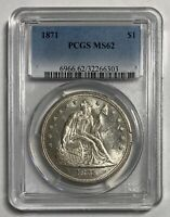 1871 SEATED LIBERTY $1 PCGS MS62