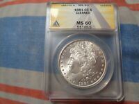 1881-CC DOLLAR , GRADED BY ANACS MINT STATE 60 DETAILS, CLEANED.