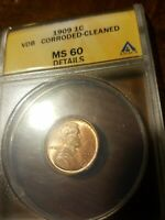 1909 VDB- ANACS MINT STATE 60 DETAILS  CORODED-CLEANED LINCOLN WHEAT CENT