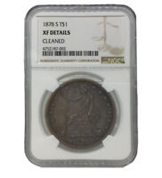 1878 S UNITED STATES SILVER TRADE DOLLAR NGC XF DETAILS   CL