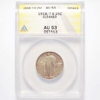 1918/7-S LIBERTY STANDING SILVER QUARTER ANACS AU53