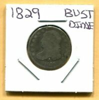 1829 CAPPED BUST DIME - SHIPS FREE