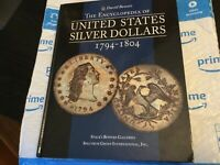 ENCYCLOPEDIA OF US SILVER DOLLARS 1794-1804 BY DAVE BOWERS