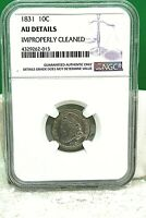1831 CAPPED BUST SILVER DIME 10C AU DETAILS IMPROPERLY CLEANED NGC