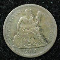 1863-S SEATED LIBERTY DIME: VF,   DATE