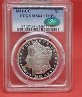 1881 CC MORGAN DOLLAR MINT STATE 64 DMPL PCGS CAC  APPROVED