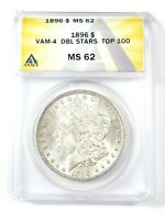 UNCIRCULATED 1896 VAM 4 DBL STARS TOP 100 MORGAN DOLLAR GRADED BY ANACS MINT STATE 62