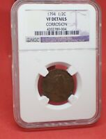 1794 HALF CENT, NGC VF DETAILS. GREAT VALUE FOR TYOE SET