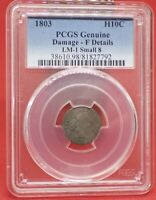 1803 HALF DIME, SMALL 8, PCGS, INCREDIBLY  ONLY 30 KNOWN TO EXIST