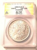 1882 O/S VAM-4 MORGAN DOLLAR GRADED BY ANACS AS AN AU-50 DETAILS-CLEANED