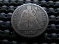 1876-CC SEATED DIME WITH MISPLACED DATE