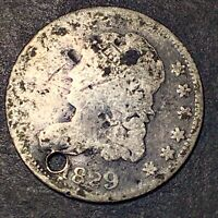 1829 CAPPED BUST HALF DIME 5C OBSOLETE SILVER TYPE COIN FULL LIBERTY HOLED