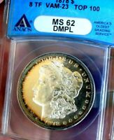 MORGAN SILVER DOLLAR 1878 ANCS MINT STATE 62 DMPL 8 TF VAM 23 TOP 100  DATE GLASSY