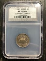 OLD  1883 US SHIELD NICKEL TYPE COIN 5C GRADED NGC NCS AU DETAILS CLEANED