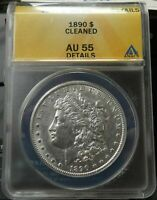 VINTAGE 1890 $1 MORGAN SILVER DOLLAR ANACS AU 55 DETAILS CLEANED IN GOOD SHAPE