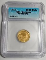 1712 PORTUGAL GOLD 1000 REIS, IOANNES V, ICG CERTIFIED GENUINE AU/MS CONDITION