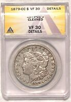 1879 CC MORGAN SILVER DOLLAR GRADED BY ANACS AS A VF-30 DETAILS-CLEANED
