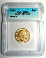 GREAT BRITAIN 1909 GOLD SOVEREIGN ICG CERTIFIED AU50, EXCELLENT CONDITION