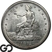 1874 CC TRADE DOLLAR  THIS NICE BU   BETTER DATE CARSON CITY ISSUE
