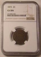 1872 TWO 2 CENT PIECE NGC G 6 BN.LOT 6730