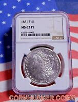 1881 S MORGAN DOLLAR $1 NGC MINT STATE 62 PL  BLAST WHITE GEM WITH A MIRROR FINISH