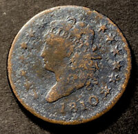 1810 CLASSIC HEAD LARGE CENT 1C BETTER DATE OBSOLETE TYPE COIN
