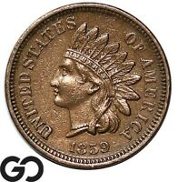 1859 INDIAN HEAD CENT PENNY CHOICE AU BETTER DATE
