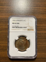1856-P UPRIGHT 5 FIVE BRAIDED HAIR LARGE CENT 1C NGC MINT STATE 62 BROWN BN  GRADE