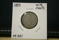 1883 WITH CENTS LIBERTY V NICKEL LOT M401