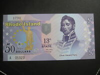 US STATES SERIES POLYMER $50   13TH STATE    RHODE ISLAND 1790   BRAND NEW